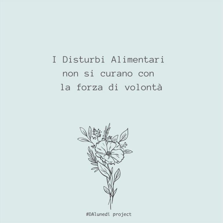 Read more about the article Disturbi Alimentari: serve la forza di volontà per guarire?